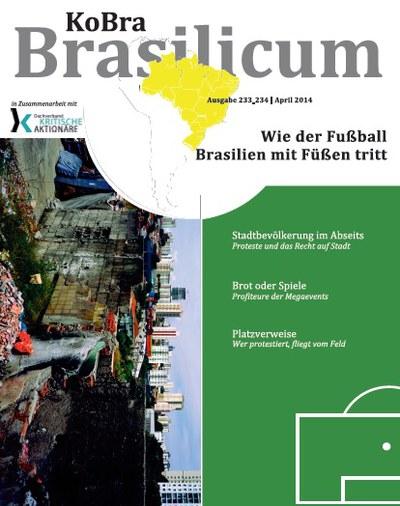 233/234   Wie der Fußball Brasilien mit Füßen tritt