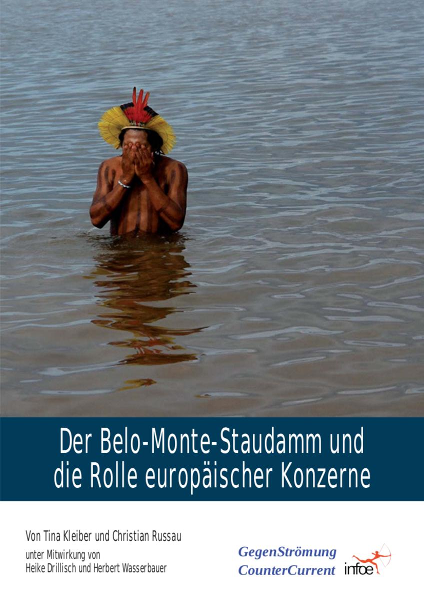 Neues Dossier: Der Belo-Monte-Staudamm und die Rolle europäischer Konzerne