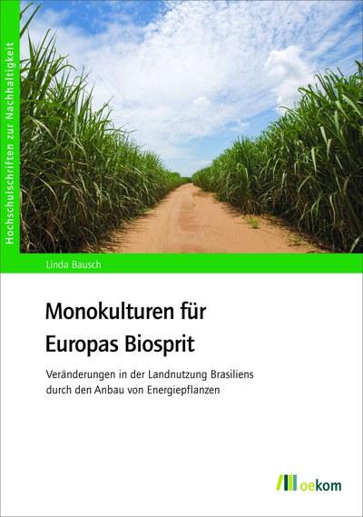 Buch: Monokulturen für Europas Biosprit