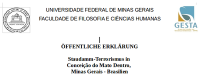 """""""Staudamm-Terrorismus in Conceição do Mato Dentro, Minas Gerais - Brasilien"""""""