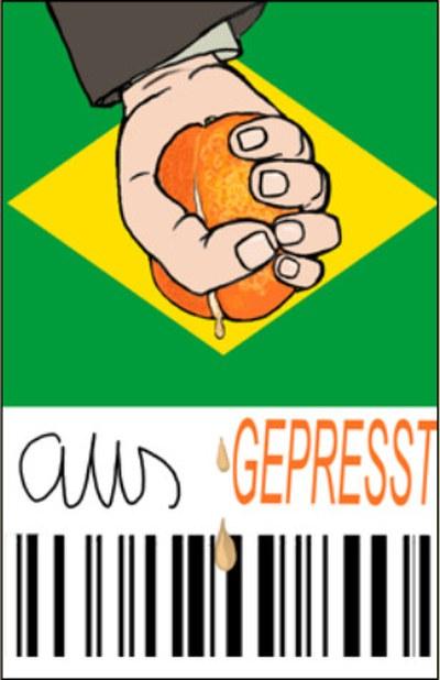 100 % Ausgepresst: Arbeitskräfte in Brasilien
