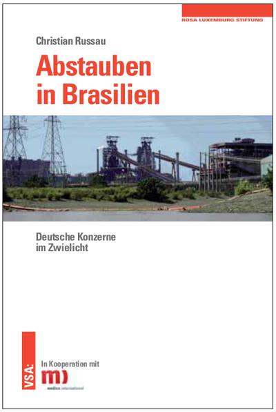 Neues Buch: Abstauben in Brasilien. Deutsche Konzerne im Zwielicht