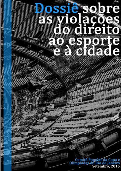 Dossier: Verletzung der Rechte auf Sport und Stadt in Rio de Janeiro