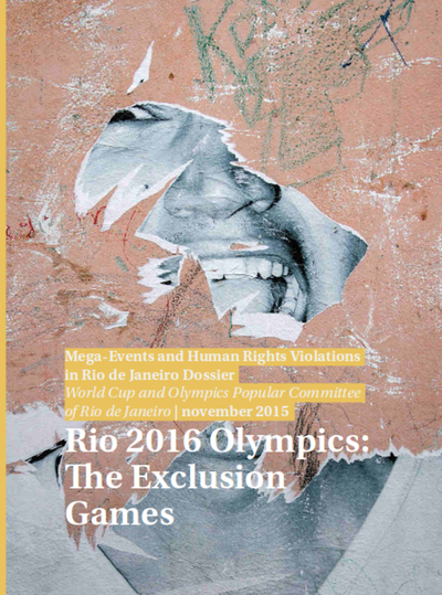 """Neues Dossier: """"Rio 2016 Olympics: The Exclusion  Games"""""""