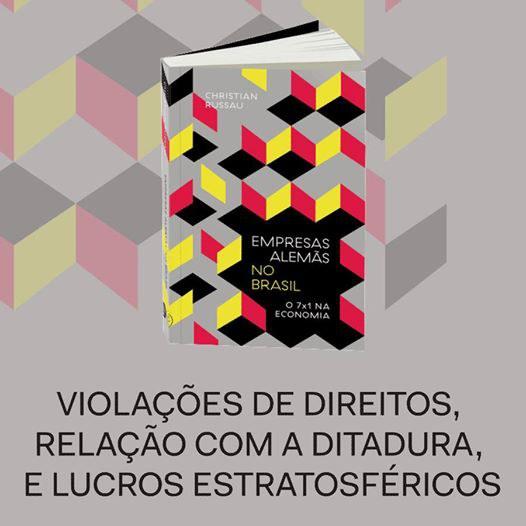 """Novo livro: """"Empresas alemãs no Brasil: o 7×1 na economia"""""""
